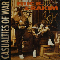 Eric B&Rakim // Casualties Of War // HE005B