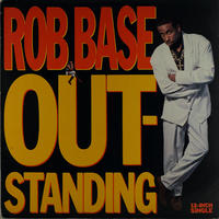 Rob Base // Outstanding // HR005A