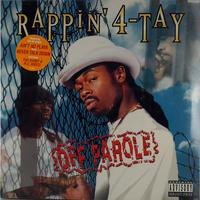 Rappin' 4-Tay - Off Parole