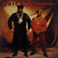 Eric B & Rakim - Let The Rhythm Hit 'Em
