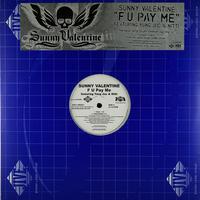 Sunny Valentine - F U Pay Me