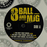 8 Ball & MJG // You Don't Want Drama // H99004A