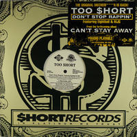 Too $hort // Don't Stop Rappin' // WT011A