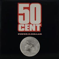 50 Cent // Power Of The Dollar