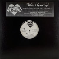Pussycat Dolls // When I Grow Up //RP005A