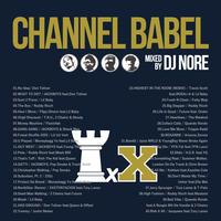 DJ NORE // CHANNEL BABEL 10 // BL004