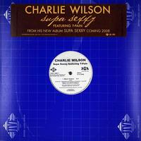 Charlie Wilson // Supa Sexxy // RC017A