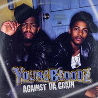 Young Bloodz // Against Da Grain (LP) // HY002A