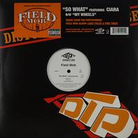 Field Mob // So What / My Wheels // HF010A