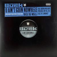 Young Buck - U Ain't Goin Nowhere