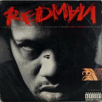 Redman // Can't Wait // HR004D