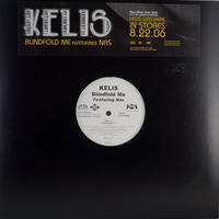 Kelis // Blindfold Me // RK013A