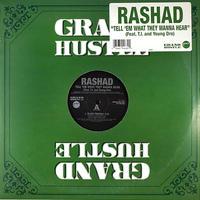 Rashad // Tell 'Em What They Wanna Hear // RR024B