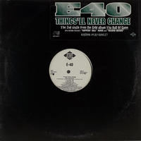 E-40 - Things'll Never Change
