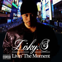 LISKY.S // LIVIN' THE MOMENT // ECD007