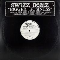Swizz Beatz // Bigger Business // HS030A