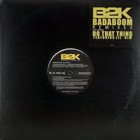 B2K // Badaboom Remixes // RB004B