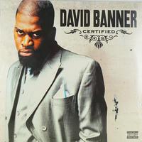 David Banner // Certified // HD007A