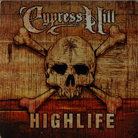 Cypress Hill // Highlife // WC016C
