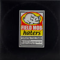 Field Mob // Haters // HF008A