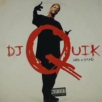 DJ Quik // Safe + Sound