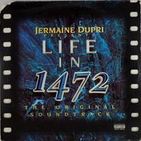 Jermaine Dupri // Life In 1472 // HJ018A