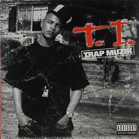 T.I. // Trap Muzik(LP)
