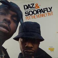 Daz&Soopafly - Put The Monkey In It