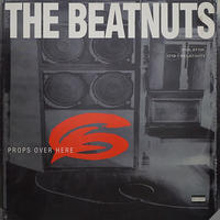 THE BEATNUTS // PROPS OVER HERE // HB010A