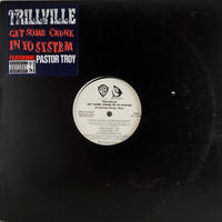 Trillville // Get Some Crunk In Yo System // HT024B