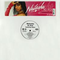 Natasha Featuring Clipse // So Sick // RN014A