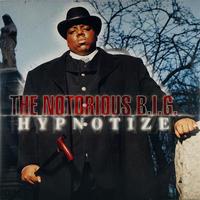 The Notorious B.I.G // Hypnotize // HN018B