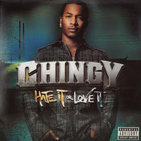 Chingy // Hate It Or Love It // HC056A
