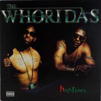 The Whoridas - High Times