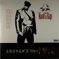 Kool G Rap - Roots Of Evil