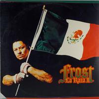 Frost - La Raza II