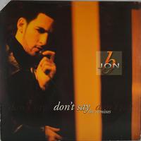 Jon B - Don't Say Remixes