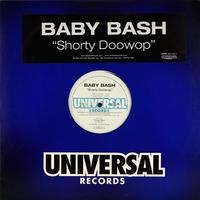 Baby Bash // Shorty Doowop // WB017A