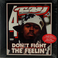 Rappin' 4-Tay - Don't Fight The Feelin'