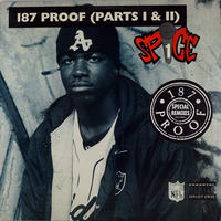 Spice 1 // 187 Proof (Parts I & II) // WS028A