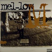 Mel-Low - B.G. Thang