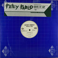 Petey Pablo // Give It Up // HP015A