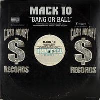 Mack 10 – Bang Or Ball (LP)