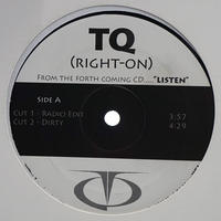 TQ // Right On // RT015A