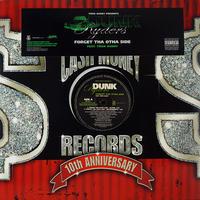Dunk Ryders - Forget Tha Otha Side