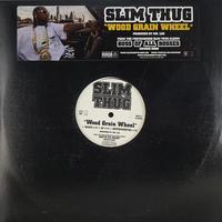 Slim Thug // Wood Grain Wheel // HS051A