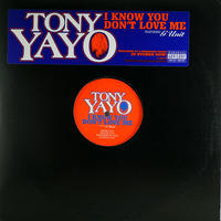 Tony Yayo // I kow You Don't Love Me // HT032A