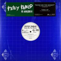 Petey Pablo // Show Me The Money // HP016A