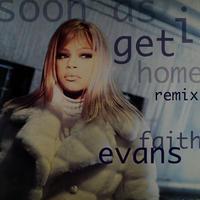 Faith Evans // Soon As I Get Home // RF004B