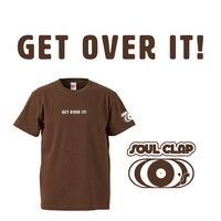 GET OVER IT!|SOUL CLAP